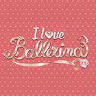 I love Ballerina